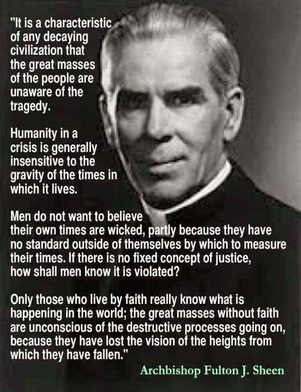 Bishop Sheen Quotes: Archbishop Fulton Sheen « A Heapin' Plate Of Conservative